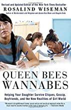 Queen Bees and Wannabes: Helping Your…