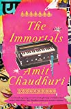 Chaudhuri, Amit: The Immortals (Vintage)