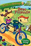 Albee, Sarah: Best Friends (Road to Writing)