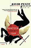 Peace, David: Nineteen Seventy-Four: The Red Riding Quartet, Book One (Vintage Crime/Black Lizard)