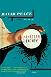 Peace, David: Nineteen Eighty: The Red Riding Quartet, Book Three (Vintage Crime/Black Lizard)