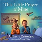 This Little Prayer of Mine by Anthony…