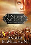 Hunt, Angela Elwell: The Silver Sword (Heirs of Cahira O'Connor)