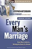 Arterburn, Stephen: Every Man's Marriage: An Every Man's Guide to Winning the Heart of a Woman (The Every Man Series)
