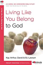 Living Like You Belong to God (40-Minute…