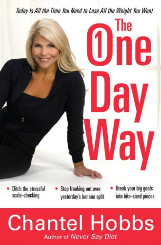 the-one-day-way-today-is-all-the-time-you-need-to-lose-all-the-weight-you-want