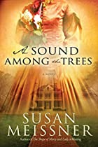 A Sound Among Trees by Susan Meissner
