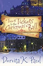 Two Tickets to the Christmas Ball by Donita…
