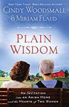 Plain Wisdom: An Invitation into an Amish…