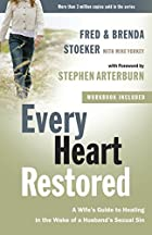 Every Heart Restored: A Wife's Guide to…