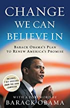Change We Can Believe In: Barack Obama's…