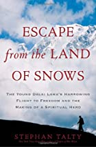 Escape from the Land of Snows: The Young…