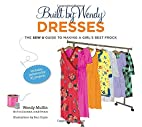 Built by Wendy Dresses: The Sew U Guide to…