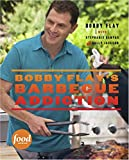 Flay, Bobby: Bobby Flay's Barbecue Addiction