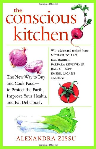 the-conscious-kitchen-the-new-way-to-buy-and-cook-food-to-protect-the-earth-improve-your-health-and-eat-deliciously