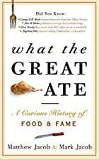 What the Great Ate: A Curious History of…