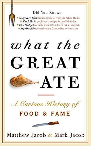 what-the-great-ate-a-curious-history-of-food-and-fame
