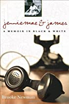 Jenniemae & James: A Memoir in Black and…