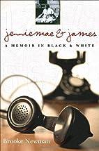 Jenniemae & James: A Memoir in Black and…