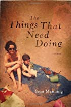 The Things That Need Doing: A Memoir by Sean…