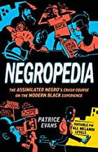 Negropedia: The Assimilated Negro's Crash…