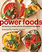 Power Foods: 150 Delicious Recipes with the…