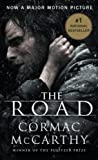 McCarthy, Cormac: The Road (Movie Tie-in Edition 2008 of the 2006 publication)