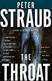 Straub, Peter: The Throat: Blue Rose Trilogy (3)