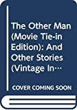 Schlink, Bernhard: The Other Man (Movie Tie-in Edition): And Other Stories (Vintage International)