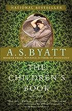 The Children's Book by A.S. Byatt