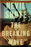 Shute, Nevil: The Breaking Wave (Vintage International)