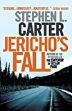 Carter, Stephen L.: Jericho's Fall