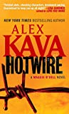 Kava, Alex: Hotwire (Maggie O'Dell Novels)