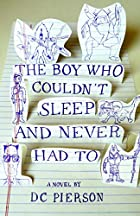 The Boy Who Couldn't Sleep and Never Had To…