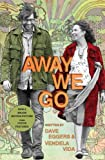 Eggers, Dave: Away We Go: A Screenplay (Vintage)