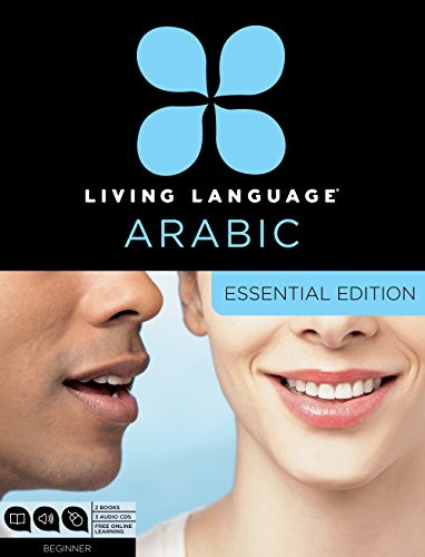 living-language-arabic-essential-edition-beginner-course-including-cours-3-audio-cds-arabic-script-guide-and-free-online-learning