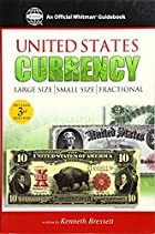 Guide Book of United States Currency…