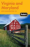 Fodor's: Fodor's Virginia and Maryland: with Washington, D.C. (Travel Guide)