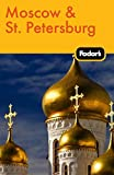 Fodor's: Fodor's Moscow & St. Petersburg (Travel Guide)