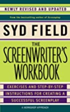 The Screenwriter's Workbook: Exercises and…