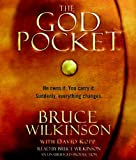 Wilkinson, Bruce: The God Pocket: He owns it. You carry it. Suddenly, everything changes.