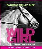 Giff, Patricia Reilly: Wild Girl