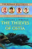 Caroline Lawrence: The Thieves of Ostia: The Roman Mysteries Book 1 (Unabridged on 4 CDs)