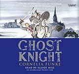 Funke, Cornelia: Ghost Knight (Lib)(CD)