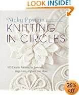 Knitting in Circles: 100 Circular Patterns for Sweaters, Bags, Hats, Afghans, and More
