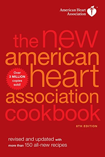 the-new-american-heart-association-cookbook-8th-edition-revised-and-updated-with-more-than-150-all-new-recipes