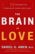The Brain in Love: 12 Lessons to Enhance…