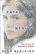 The Fatal Gift of Beauty: The Trials of…