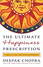 The Ultimate Happiness Prescription: 7 Keys…