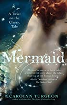 Mermaid: A Twist on the Classic Tale by…